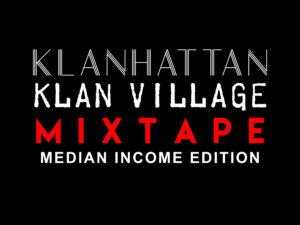 kevlexicon-klanhattan-klanvillage-mixtape-median-income-edition-digital-booklet-1
