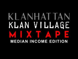 kevlexicon-klanhattan-klanvillage-mixtape-median-income-edition-digital-booklet-1